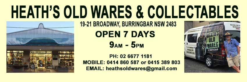 Heath's Old Wares & Collectables, Industrial Antiques, 19-21 Broadway, Burringbar. NSW 2483 Open 7 Days, Phone 0266771181